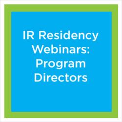 IR Residency Webinar: Implementation