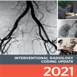 Interventional Radiology Coding Update 2021
