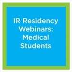 RFS 2016 Webinar Series Part 2: IR Residency Applications Program Director's Perspective
